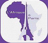 L'Afrique à Paris : le site de l'Afrique et des diasporas africaines à Paris